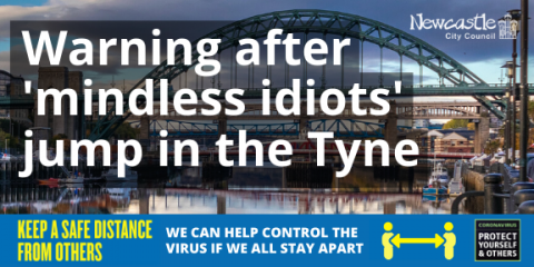 A photo of Newcastle's bridges and the River Tyne with the text Warning after mindless idiots jump in the Tyne