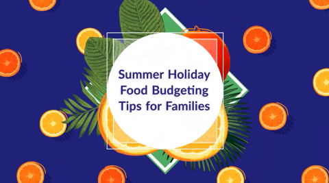 Summer food budgeting tips